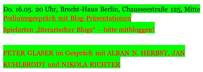 Do. 16.05. 20 Uhr, Brecht-Haus Berlin, Chausseestraße 125, Mitte