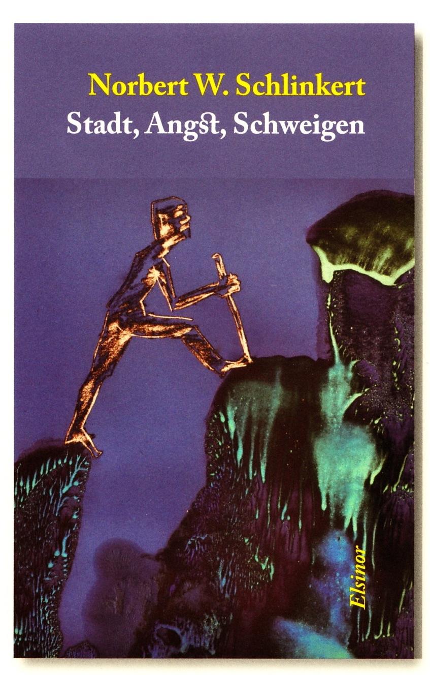 Norbert W. Schlinkert. Stadt, Angst, Schweigen. Elsinor Verlag, Okt.2015. Cover
